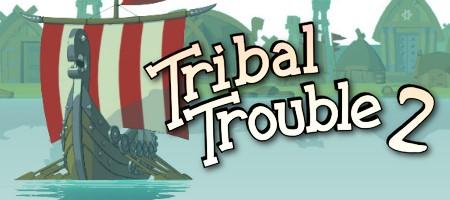 Klicke auf die Grafik für eine größere AnsichtName:Tribal Trouble 2 - logo.jpgHits:438Größe:29,9 KBID:3826